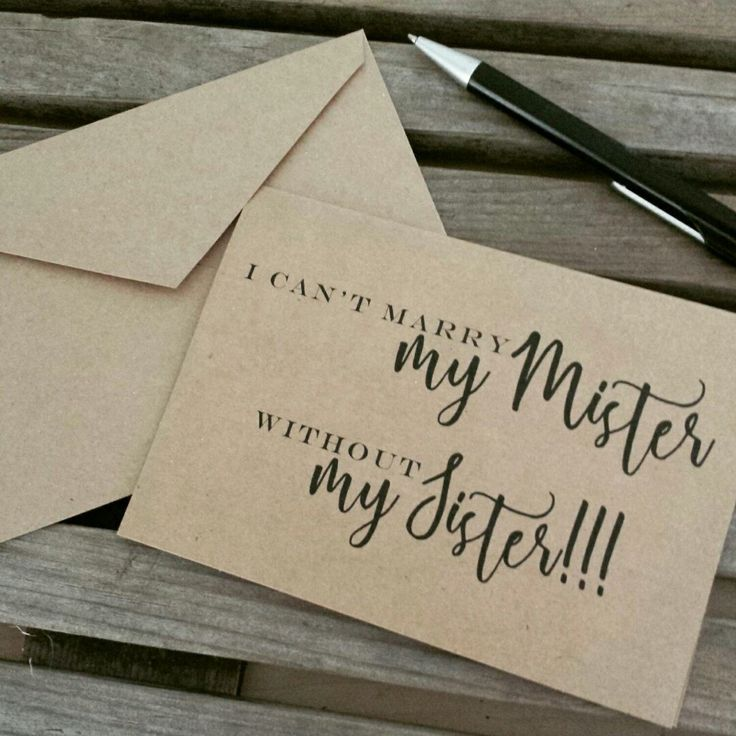 funny personal wedding card matter%0A i can u    t MARRY my mister without my SISTER maid of honor card be my  Bridesmaid Card sister bridal card funny wedding party card sister bridal