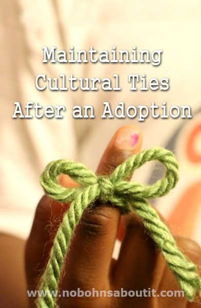 Maintaining Cultural Ties After an Adoption