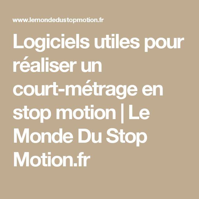 Logiciels utiles pour réaliser un court-métrage en stop motion | Le Monde Du Stop Motion.fr