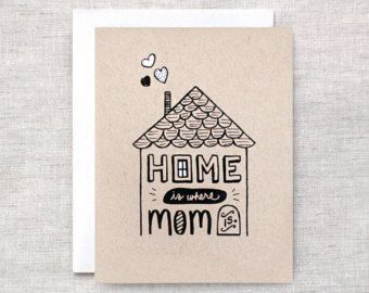 Mothers Day Card - Home is Where Mom Is - Hand Drawn Card - House Illustration - Brown Recycled Card