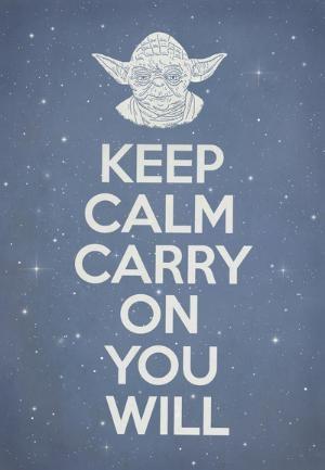 : Terry Fans, Art Prints, Funny, Yoda, Keepcalm, Stars Wars, Keep Calm, Calm Carrie, Starwars