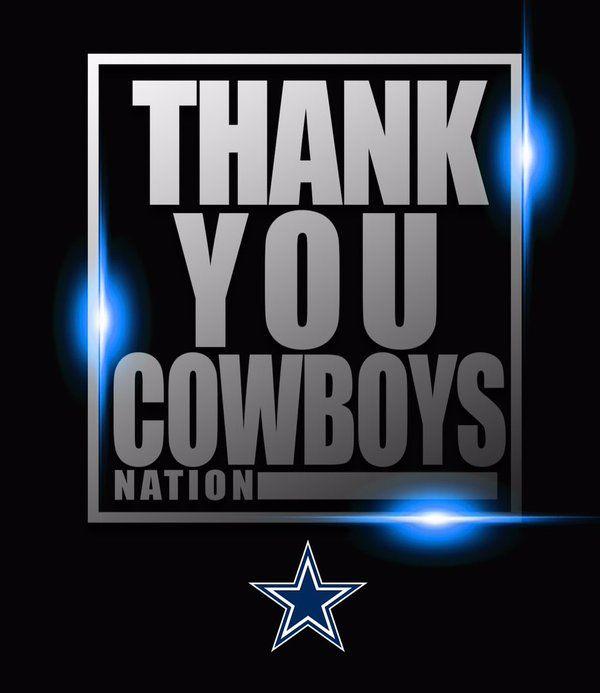 # Thank You Cowboys Nation