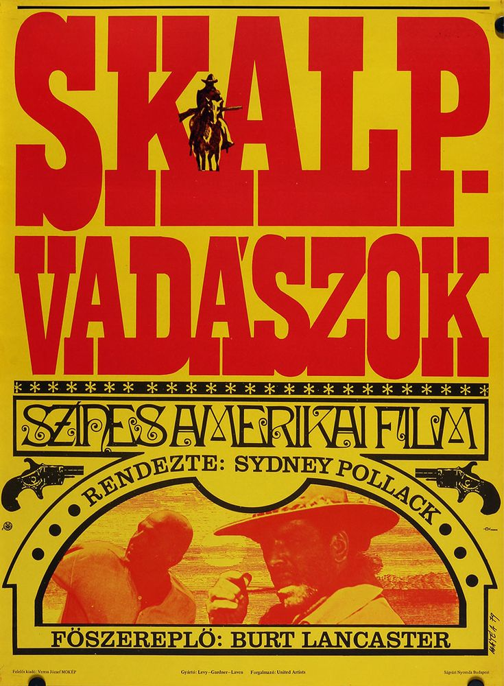 Skalpvadászok (1968) The Scalphunters Hungarian vintage movie poster. Artist by Máté András
