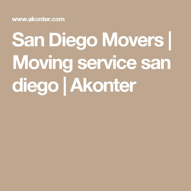 San Diego Movers | Moving service san diego | Akonter