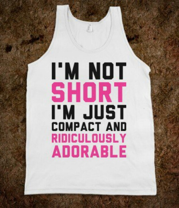 """Haha cute. It would make a good item to have in your closet if you are someone like me... 5'1.5"""" or shorter... haha"""