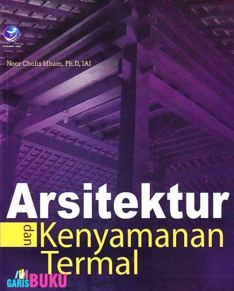 Arsitektur Dan Kenyamanan Termal Buku Arsitektur Termal