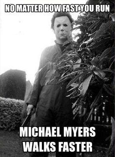 33411b5a3e5f502bd89cbbb34f4abf5e horor michael myers 69 best memes images on pinterest horror movies, funny shit and,Memes Horror