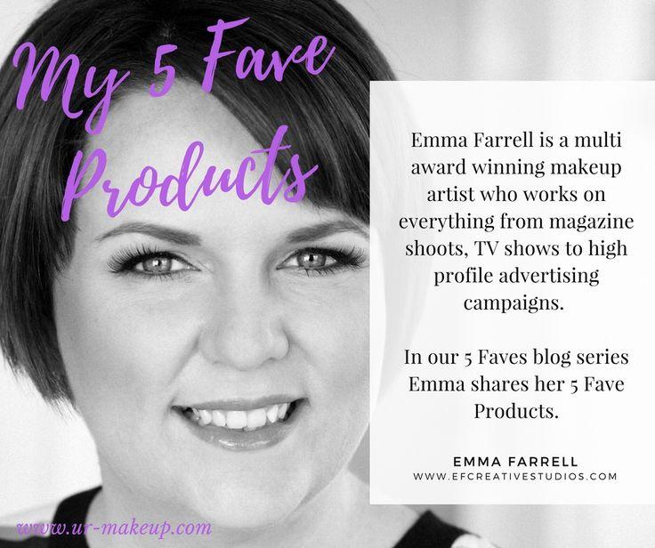 5 Fave Products - Pro Makeup Artist Blog Series - Emma Farrell