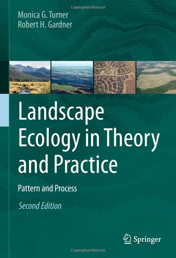 Landscape Ecology in Theory and Practice: Pattern and Process: Amazon.co.uk: Monica G. Turner, Robert H. Gardner: 9781493927937: Books