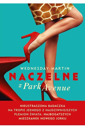 Naczelne z Park Avenue - Wednesday Martin