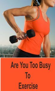 Are You Too Busy To Exercise – Lifee Too