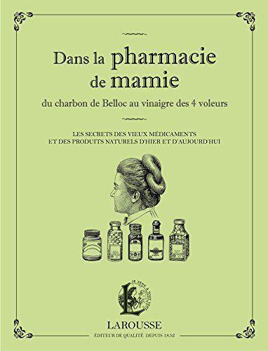 Dans la pharmacie de mamie du charbon de Belloc au vinaig... https://www.amazon.fr/dp/2035879604/ref=cm_sw_r_pi_dp_x_lhVazbQMEMCX9
