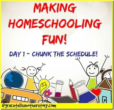 Five Days of Making Homeschooling Fun!! Day 1 - Chunk the Schedule! #homeschooling #homeschool #funschooling #hsmamas