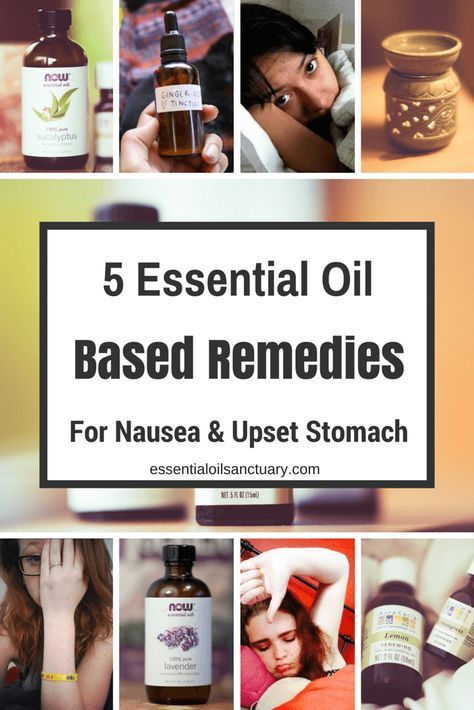 essential oil based remedies for nausea and upset stomach