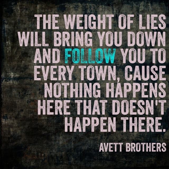 Avett Brothers - The Weight Of Lies Lyrics | MetroLyrics