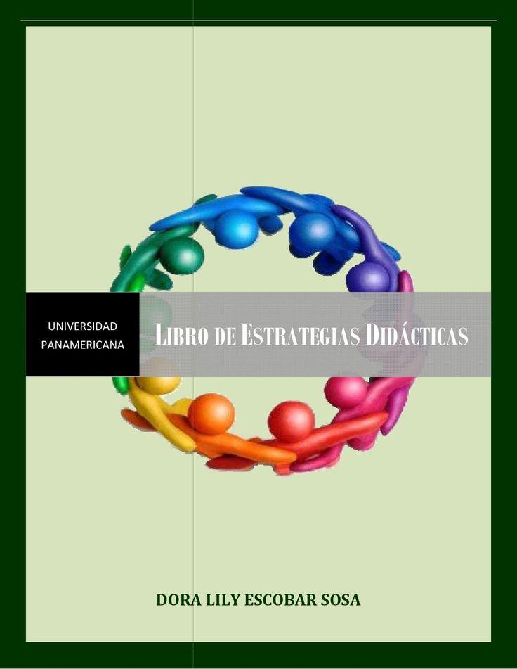Libro estrategias didacticas Estrategias efectivas para la docencia del nuevo milenio en Guatemala