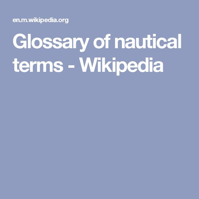Glossary of nautical terms - Wikipedia