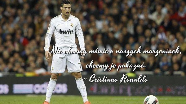 Cristiano Ronaldo Marzenia cytaty piłkarskie #cristianoronaldo #ronaldo #quotes #cytaty #football #soccer #sports #pilkanozna