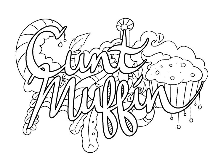 cunt muffin coloring page by colorful language posted with permission - Dirty Coloring Book