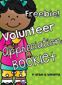 Volunteer Appreciation Booklet~ FREEBIE~perfect for k-2