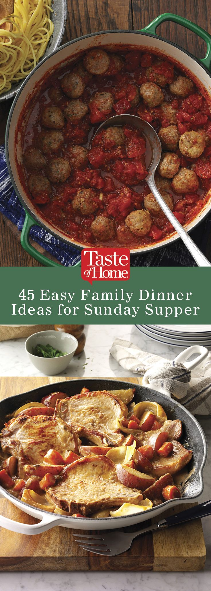 45 Simple Sunday Supper Ideas