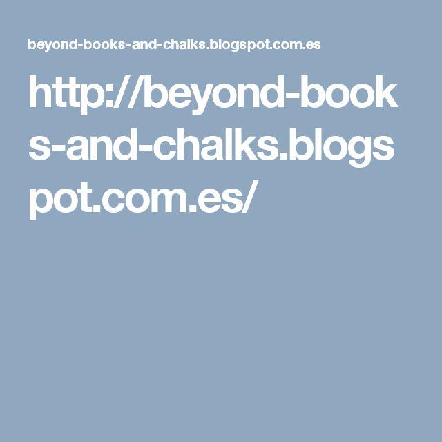http://beyond-books-and-chalks.blogspot.com.es/