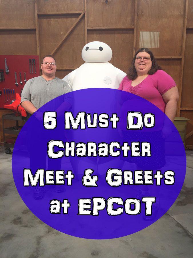 5 Must Do Character Meet & Greets at Epcot. Walt Disney World