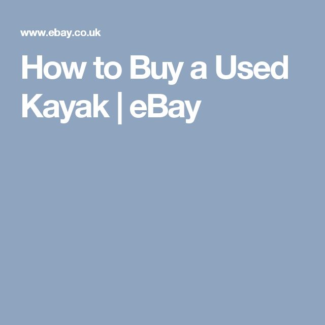 How to Buy a Used Kayak   eBay