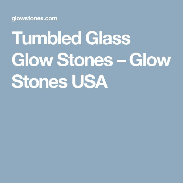 Tumbled Glass Glow Stones – Glow Stones USA