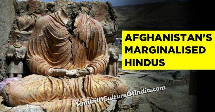 Afghanistan's marginalised Hindus - http://www.sanskritimagazine.com/history/afghanistans-marginalised-hindus/