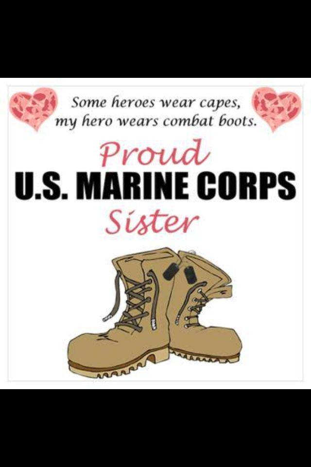 Proud Marine Sister!