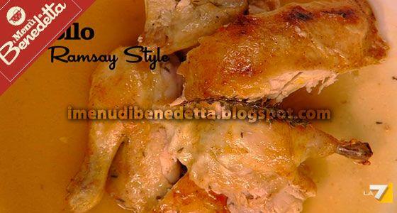 Pollo alla Gordon Ramsay di Benedetta Parodi ჱ ܓ ჱ ᴀ ρᴇᴀcᴇғυʟ ρᴀʀᴀᴅısᴇ ჱ ܓ ჱ ✿⊱╮ ♡ ❊ ** Buona giornata ** ❊ ~ ❤✿❤ ♫ ♥ X ღɱɧღ ❤ ~ Sat 07th Feb 2015
