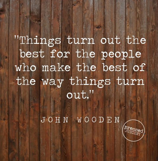 John Wooden Quotes On Love: 17 Best Images About Mr Wooden Says... On Pinterest