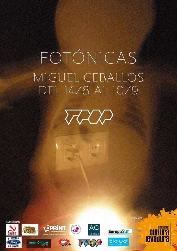 FOTÓNICAS de Miguel Ceballos Hasta el 20 de... • CREARTIVISMO