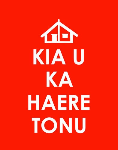Kia u ka haere tonu. Translates to: KEEP CALM & CARRY ON - na Aroha Lewin.