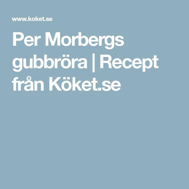 Per Morbergs gubbröra | Recept från Köket.se