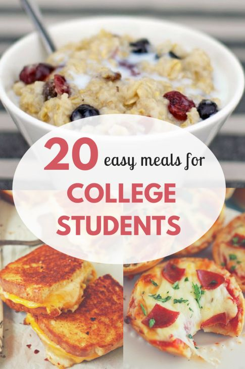 20 Quick And Easy Meals For College Students