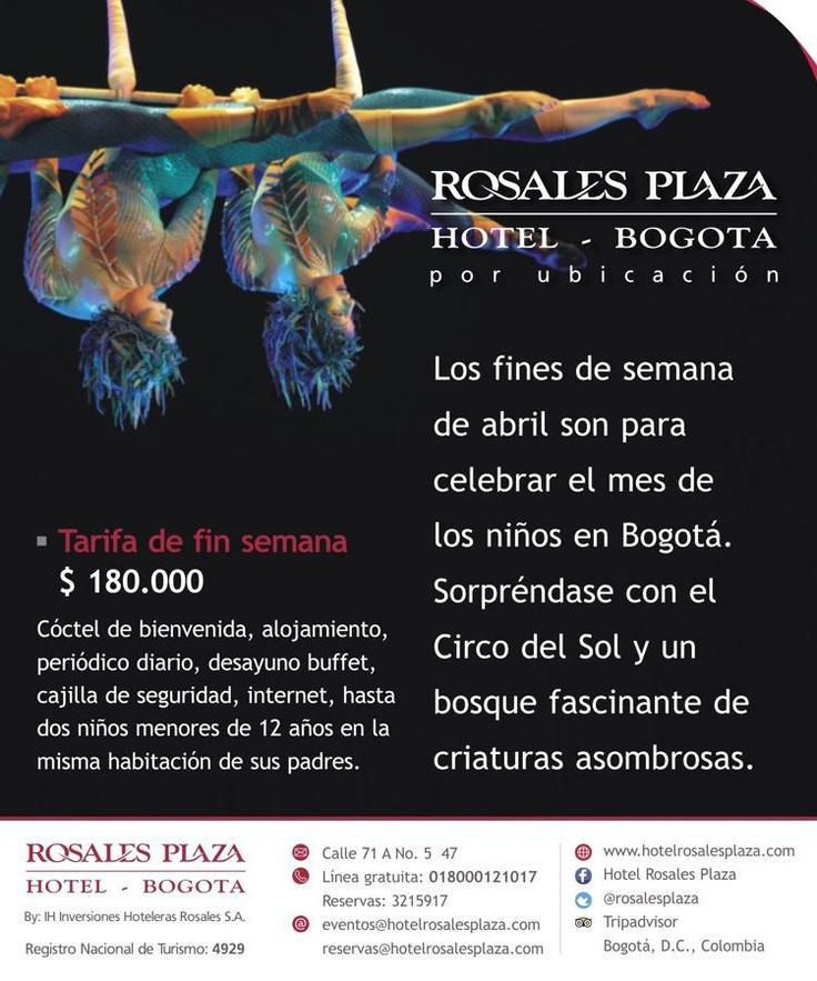 Disfruta del Circo del Sol hospedándote en el hotel mejor ubicado de Bogotá.