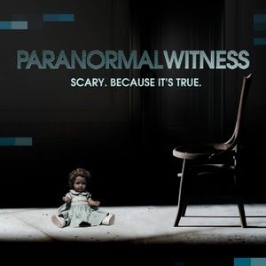 Paranormal Witness.