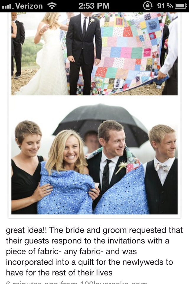 This is what I think I want to do if I have a winter wedding, the rsvps include a piece of fabric to make a quilt... To keep for years and years of marriage ...