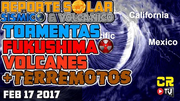 TORMENTAS, VOLCANES, FUKUSHIMA MATA PECES  -Reporte Solar,  Sismico y Vo...