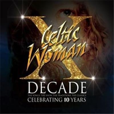 Celtic Woman - Decade