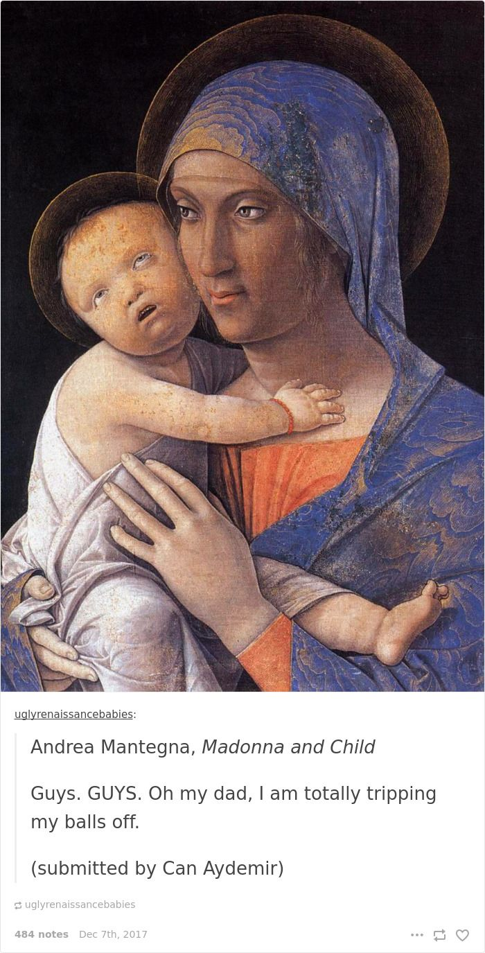 This tumblr dedicated to ugly babies in renaissance paintings is the funniest thing youll see all day