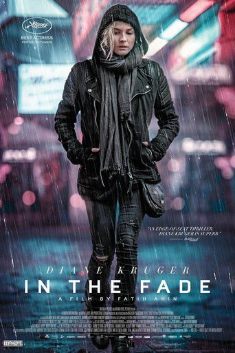 In the Fade (2017) - Watch In the Fade Full Movie HD Free Download - Download and Streaming ≗© In the Fade (2017) full-Movie Online.