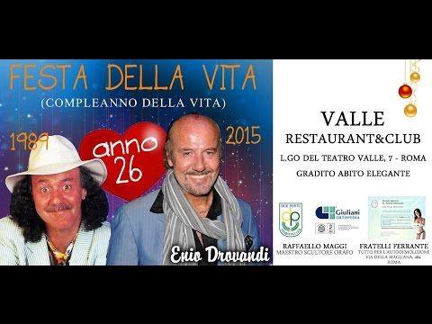 """Enio Drovandi - 26° Anniversario """"Festa della Vita"""""""
