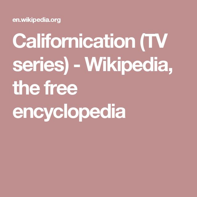 Californication (TV series) - Wikipedia, the free encyclopedia