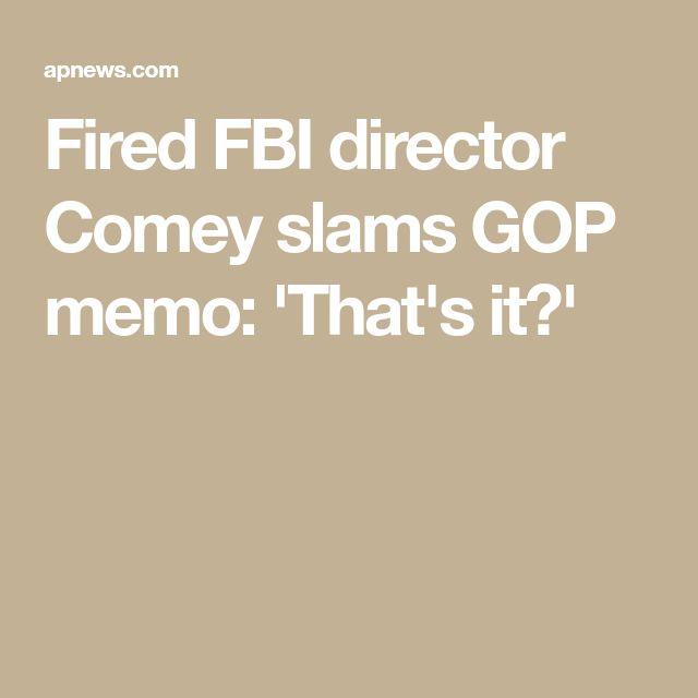 Fired FBI director Comey slams GOP memo: 'That's it?'