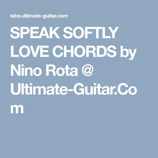 SPEAK SOFTLY LOVE CHORDS by Nino Rota @ Ultimate-Guitar.Com