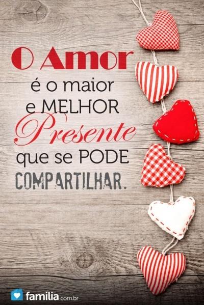 Não há nada melhor para se oferecer que o amor!
