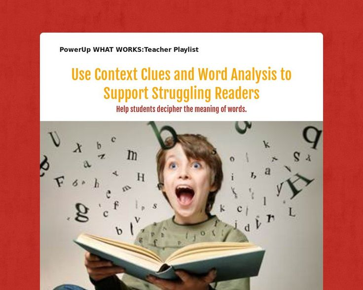 Use Context Clues and Word Analysis to Support Struggling Readers
